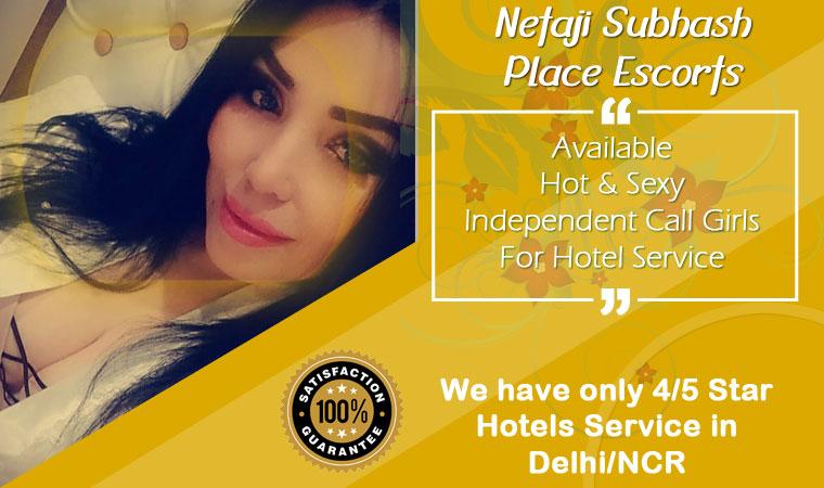 Netaji Subhash Place Escorts